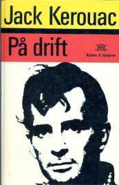 On the road från 1988 i översättning av Jan Nyström och Lars Wilson