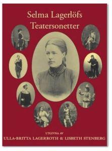 Ulla-Britta-Lagerroth-och-Lisbeth-Stenberg-Selma-Lagerlöfs-teatersonetter